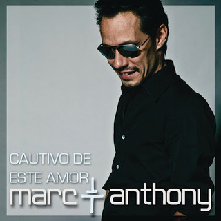 01 MARC ANTHONY Cautivo de este amor (Sony Music)