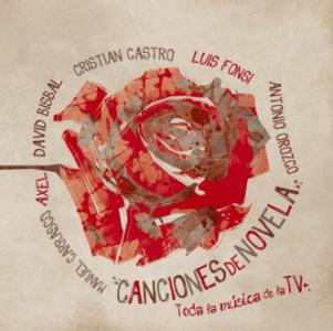 08 CANCIONES DE NOVELA - Axel : Cristian Castro : Luis Fonsi : David Bisbal