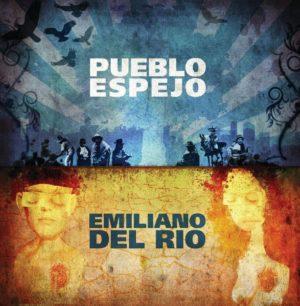 27 EMILIANO DEL RIO Pueblo Espejo 2011