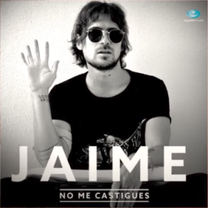 JAIME - NO ME CASTIGUES 2017 LEADER MUSIC